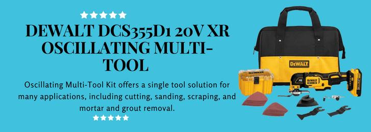 DEWALT DCS355D1 20V XR OSCILLATING MULTI-TOOL
