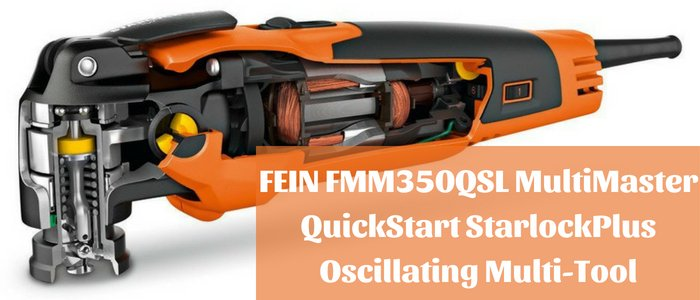 FEIN FMM350QSL MultiMaster Oscillating Multi-Tool