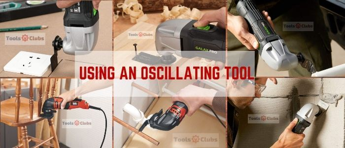 using an oscillating tool